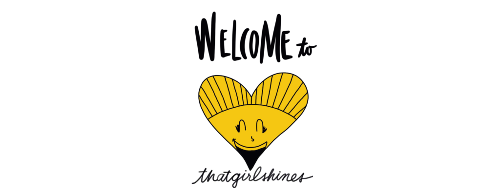 Welcome to That Girl Shines